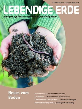 Ausgabe 4/2017 Titelthema: Neues vom Boden