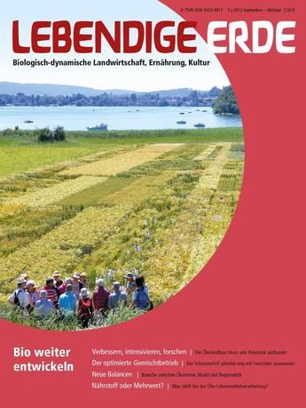 Ausgabe 5/2013 Titelthema: Bio weiter entwickeln